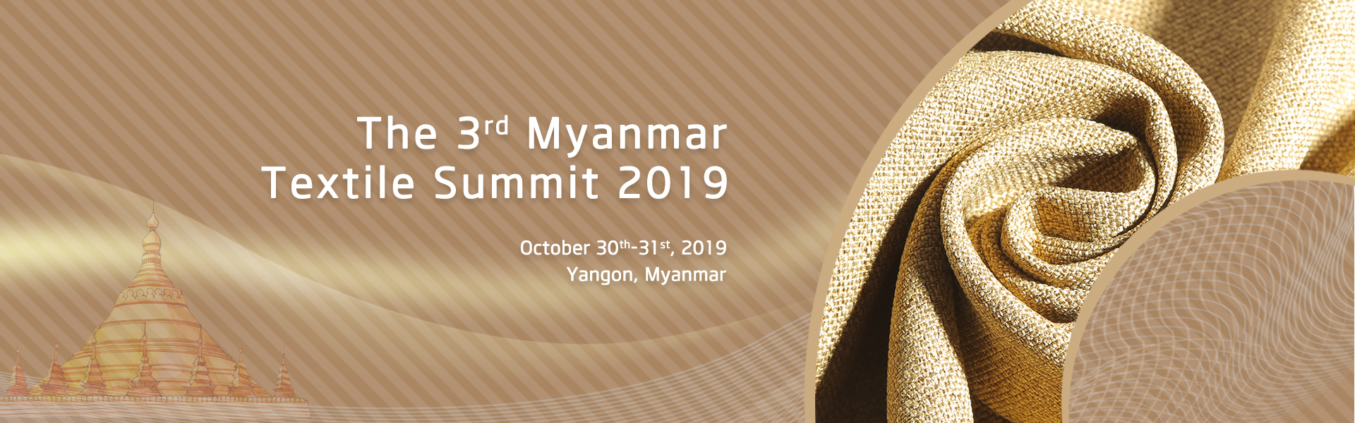 The 3rd Myanmar Textile Summit 2019